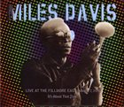 MILES DAVIS Live at the Fillmore East (March 7, 1970): It's About That Time album cover