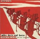 MILES DAVIS Miles Davis and Horns album cover