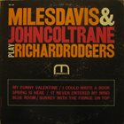 MILES DAVIS Miles Davis & John Coltrane ‎: Play Richard Rodgers album cover