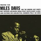 MILES DAVIS Miles Davis and the Modern Jazz Giants album cover