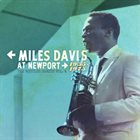 MILES DAVIS Miles Davis At Newport 1955-1975: The Bootleg Series Vol.4 album cover