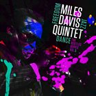 MILES DAVIS Miles Davis Quintet: Freedom Jazz Dance: The Bootleg Series, Vol. 5 album cover