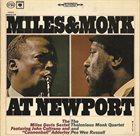 MILES DAVIS Miles Davis / Thelonious Monk : Miles & Monk at Newport album cover