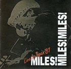 MILES DAVIS Miles! Miles! Miles! Live In Japan '81 album cover