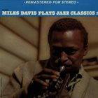 MILES DAVIS Miles Plays Jazz Classics album cover