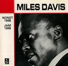 MILES DAVIS Nonet 1948/Jam 1949 (aka Chasin' The Bird) album cover