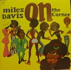 MILES DAVIS On the Corner album cover