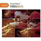 MILES DAVIS Playlist: The Very Best of Miles Davis album cover