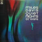MILES DAVIS Quiet Nights album cover