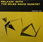 MILES DAVIS Relaxin' With The Miles Davis Quintet album cover