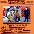 MILES DAVIS The Complete Amsterdam Concert (aka Miles In Amsterdam aka Amsterdam Concert) album cover