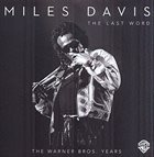 MILES DAVIS The Last Word: The Warner Bros. Years album cover