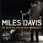 MILES DAVIS The Unissued 1956/57 Paris Broadcasts album cover