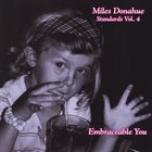 MILES DONAHUE Miles Donahue Standards Vol. 4 (Embraceable You) album cover