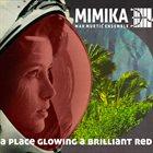 MIMIKA Mimika - Mak Murtić Ensemble : A Place Glowing A Brilliant Red album cover