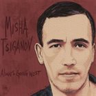 MISHA TSIGANOV Always Going West album cover