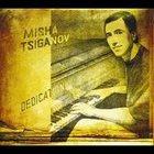 MISHA TSIGANOV Dedication album cover
