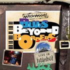 MITCH WOODS Blues Beyond Borders: Live In Istanbul album cover