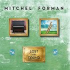 MITCHEL FORMAN Lost And Found album cover