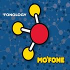 MO'FONE 'Fonolgy album cover