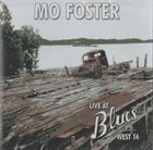 MO FOSTER Live At Blues West 14 album cover
