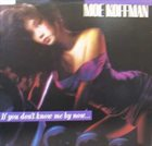 MOE KOFFMAN If You Don't Know Me By Now... album cover