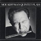 MOE KOFFMAN Moe Koffman Quintet Plays album cover