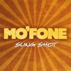 MO'FONE Sling Shot album cover