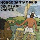 MONGO SANTAMARIA Drums and Chants album cover