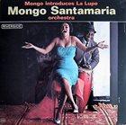 MONGO SANTAMARIA Introduces La Lupe album cover