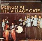 MONGO SANTAMARIA Mongo at The Village Gate album cover