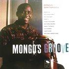 MONGO SANTAMARIA Mongo's Groove album cover