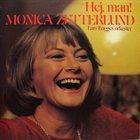 MONICA ZETTERLUND Hej, Man! album cover