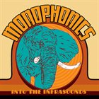 MONOPHONICS Into The Infrasounds album cover