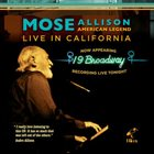 MOSE ALLISON American Legend: Live In California album cover