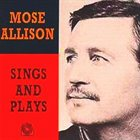 MOSE ALLISON Mose Allison Sings and Plays album cover