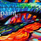MOSTLY OTHER PEOPLE DO THE KILLING Blue Spiral Music album cover