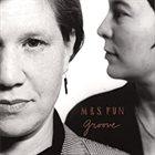 MRS. FUN Groove album cover
