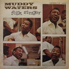 MUDDY WATERS Folk Singer album cover