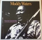 MUDDY WATERS Hoochie Coochie Man (Live At The Rising Sun Celebrity Jazz Club) album cover