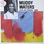 MUDDY WATERS Live In Paris, 1968 album cover