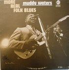MUDDY WATERS More Real Folk Blues album cover