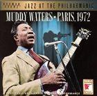 MUDDY WATERS Muddy Waters Paris, 1972 album cover