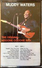 MUDDY WATERS The Original Hoochie Coochie Man album cover