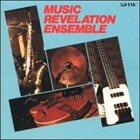 MUSIC REVELATION ENSEMBLE Music Revelation Ensemble album cover