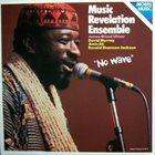 MUSIC REVELATION ENSEMBLE No Wave album cover