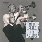 MUTT CAREY Mutt Carey & Lee Collins album cover