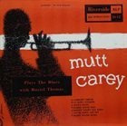 MUTT CAREY Plays The Blues album cover