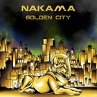 NAKAMA (US) Golden City album cover
