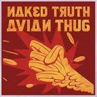 NAKED TRUTH Avian Thug album cover